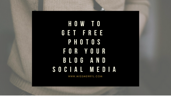 How to get free photos for your Blog and Social Media