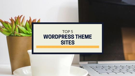 Top 5 WordPress Theme Sites