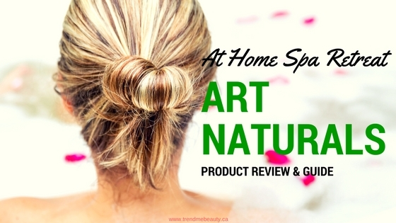 At Home Spa Retreat with Art Naturals