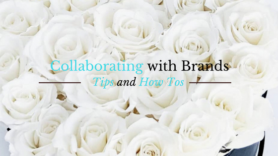 Collaborating with Brands – Important Tips and How Tos